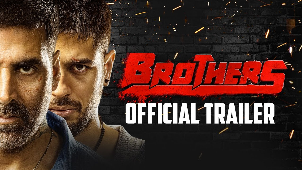 Brothers Official Trailer Released