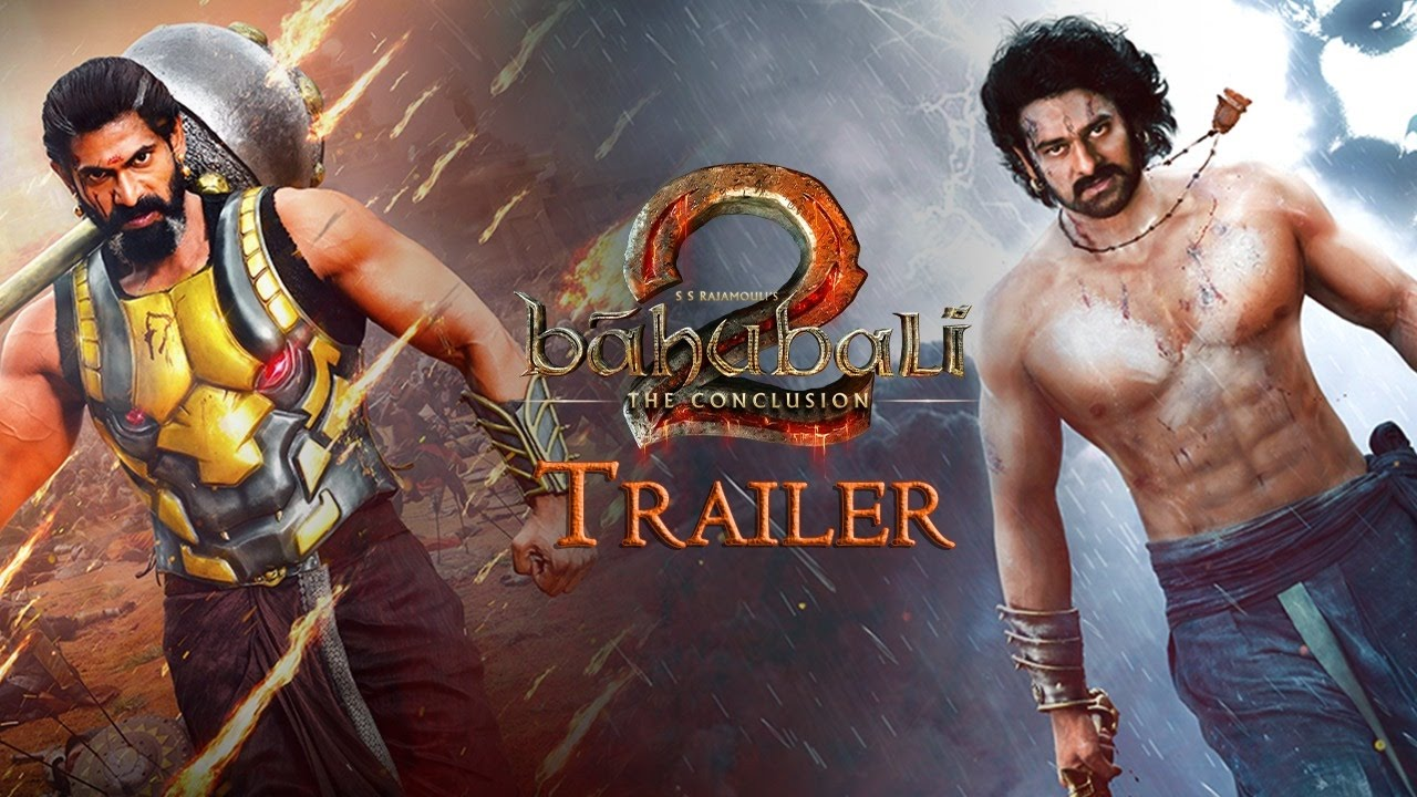 Baahubali 2 – The Conclusion Trailer in Hindi & Tamil, Telugu