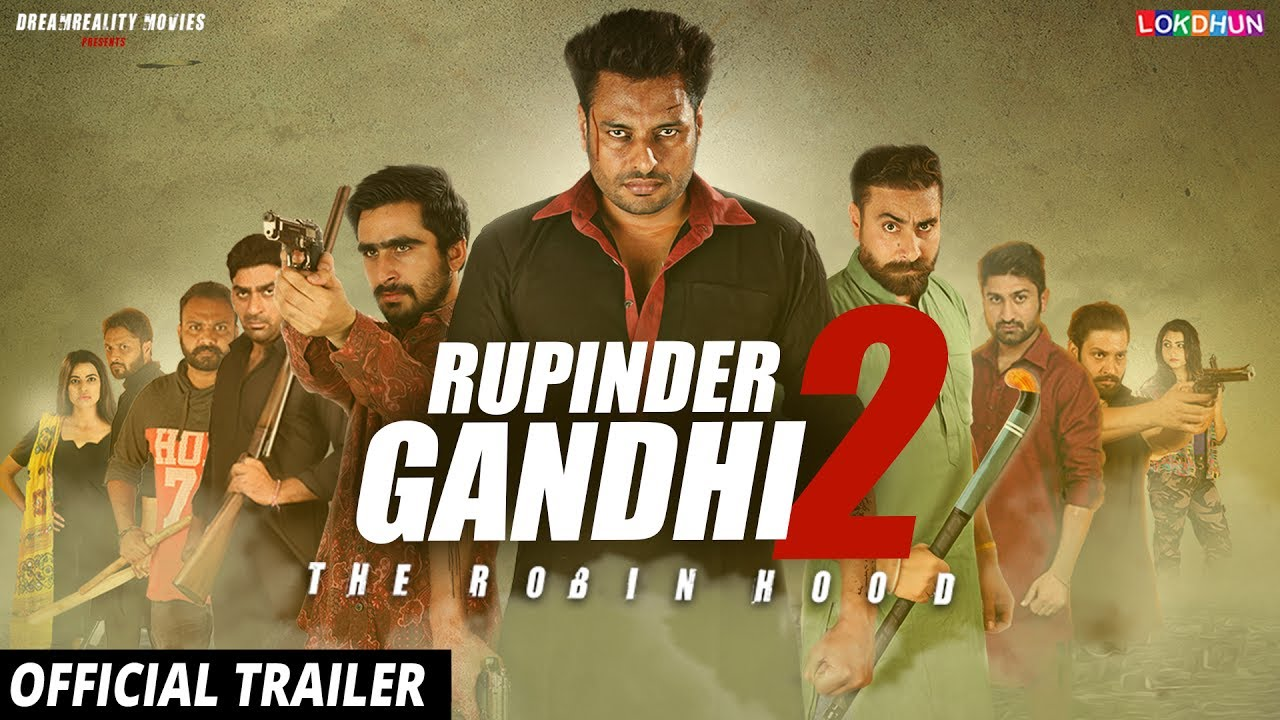 Rupinder Gandhi 2: The Robinhood (2017)